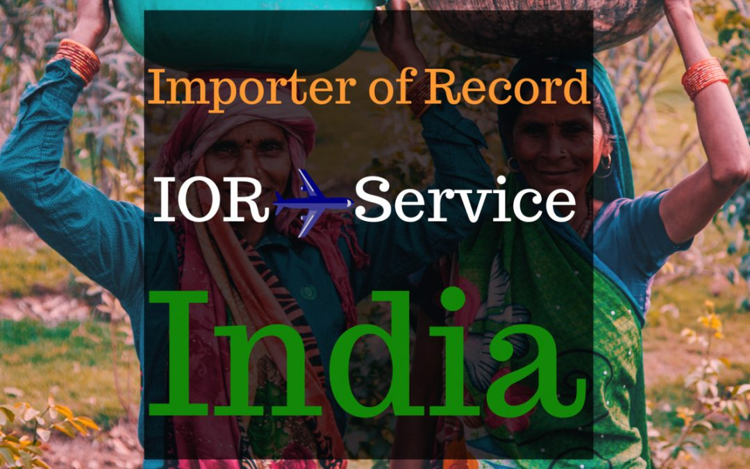Importer Of Record IOR Service in India